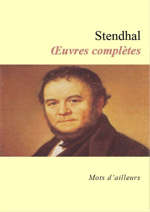 OEuvres complètes de Stendhal