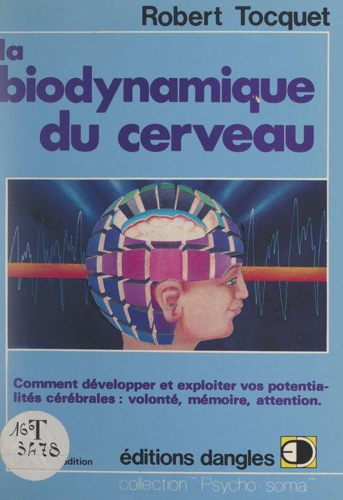 Vente Livre Numérique : La biodynamique du cerveau  - Robert Tocquet