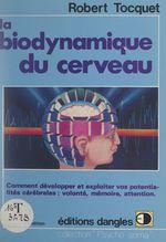 Vente Livre Numérique : La biodynamique du cerveau  - Tocquet/Robert
