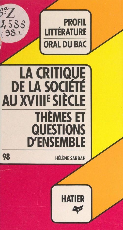 Les philosophes du XVIIIe siècle et la critique de la société