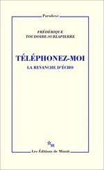 Téléphonez-moi  - Frédérique Toudoire-Surlapierre