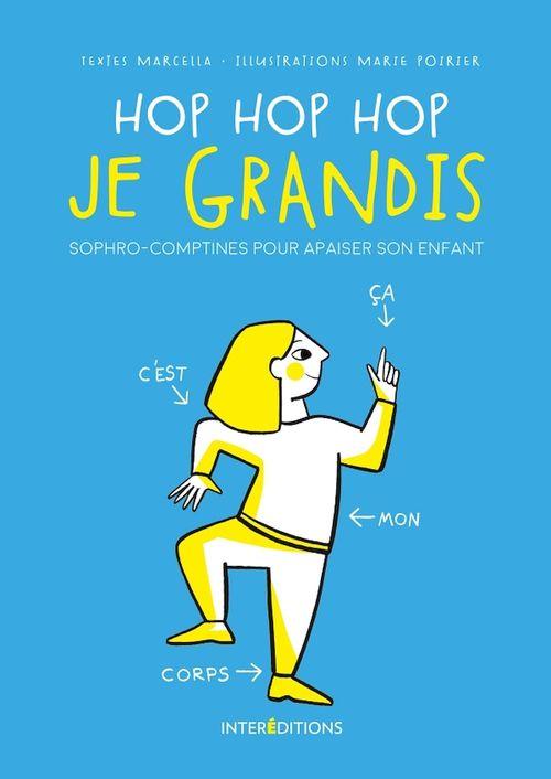 Hop Hop hop je grandis - Le livre de sophro-comptines