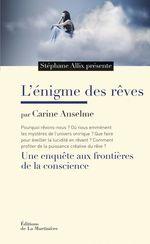 Vente EBooks : L'Enigme des rêves. Une enquête aux frontières de la conscience  - Stéphane Allix - Carine Anselme