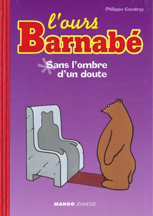 L'ours Barnabé ; sans l'ombre d'un doute
