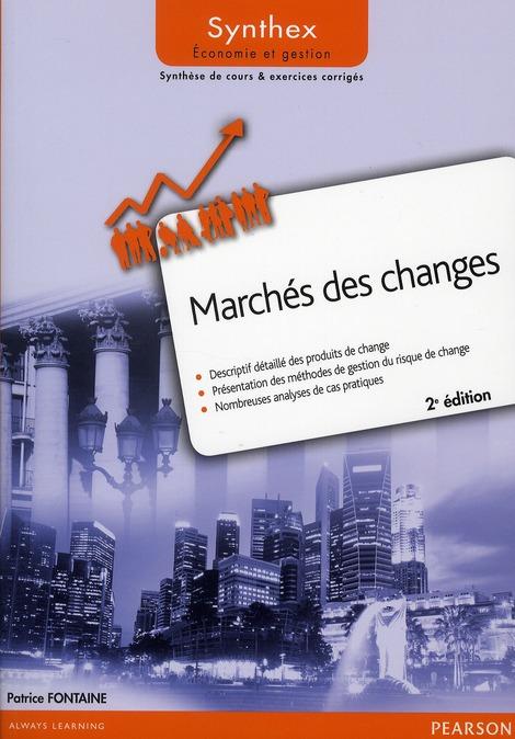 SYNTHEX ; marché des changes (2e édition)
