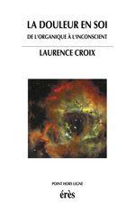 Vente Livre Numérique : La douleur en soi  - Laurence CROIX