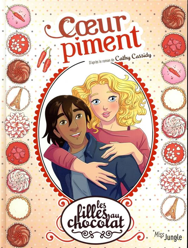 Les filles au chocolat T.10 ; coeur piment
