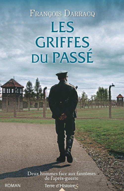 Les griffes du passé  - François Darracq