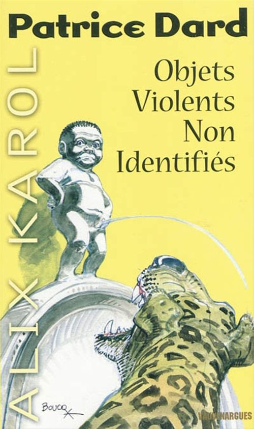 Alix Karol 15 Objets violents non identifiés