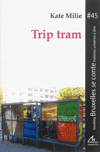 Trip tram