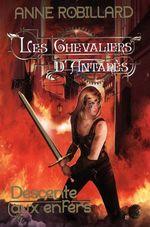 Vente Livre Numérique : Les Chevaliers d'Antarès 01 : Descente aux enfers  - Anne Robillard