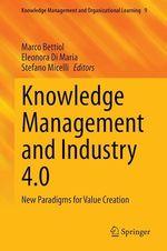 Knowledge Management and Industry 4.0  - Marco Bettiol - Stefano Micelli - Eleonora Di Maria