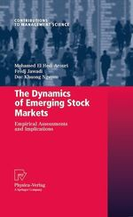 The Dynamics of Emerging Stock Markets
