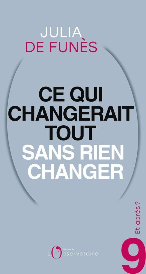Et après? #9 Ce qui changerait tout sans rien changer