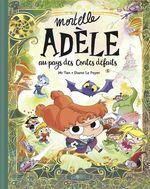 Vente EBooks : Mortelle Adèle HORS-SERIE ; au pays des contes défaits  - Mr Tan - Diane Le Feyer