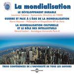 Vente AudioBook : La mondialisation  - Laurence TUBIANA - Gérard Leclerc - Pierre Hassner