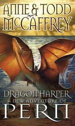 Dragon Harper  - Anne Mccaffrey Todd Mccaffrey