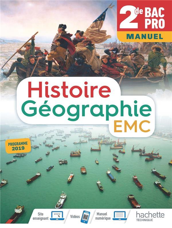 Histoire-géographie-EMC ; 2de bac pro ; livre de l'élève (édition 2019)