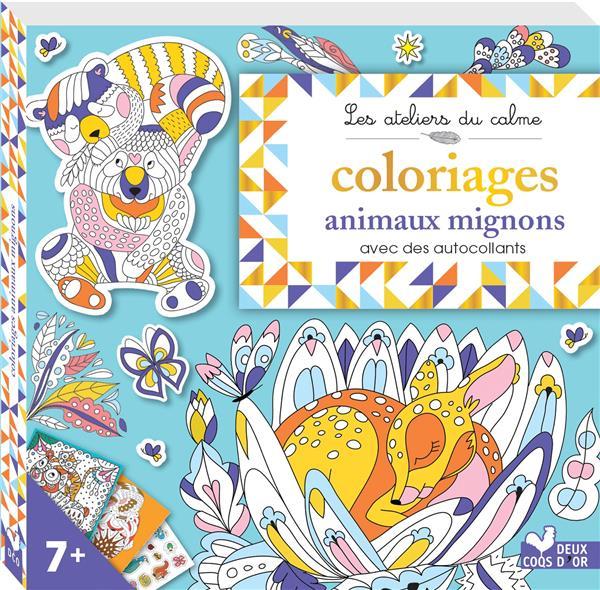 Les ateliers du calme ; coloriages animaux mignons ; avec des autocollants