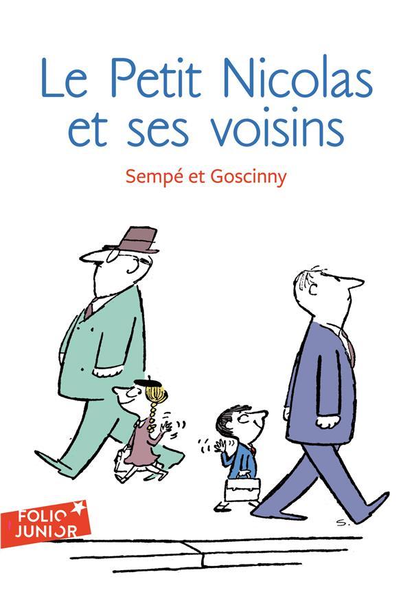 Le Petit Nicolas ; histoires inédites ; le Petit Nicolas et ses voisins