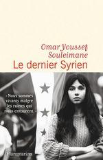 Vente Livre Numérique : Le dernier Syrien  - Omar Youssef Souleimane