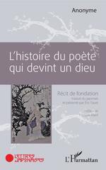 L'histoire du poète qui devint un dieu  - Eric Faure - . Anonyme