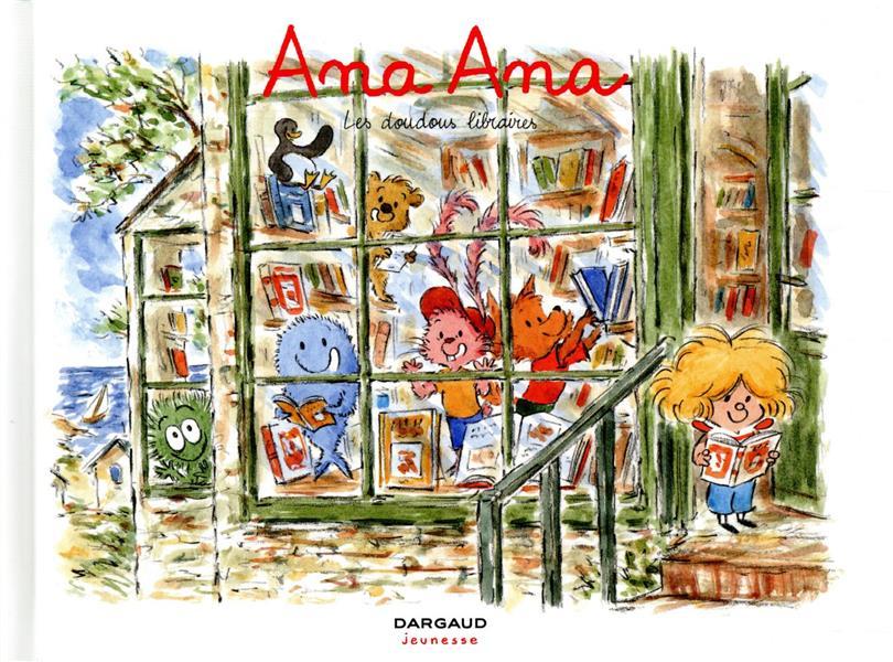 ANA ANA T.15  -  LES DOUDOUS LIBRAIRES