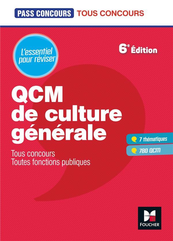 pass'concours ; QCM de culture générale ; tous concours, toutes fonctions publiques ; l'essentiel pour réviser (6e édition)