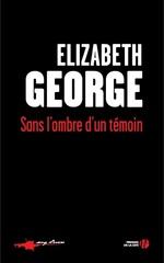 Vente Livre Numérique : Sans l'ombre d'un témoin  - Elizabeth George