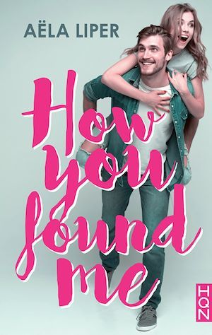 How You Found Me