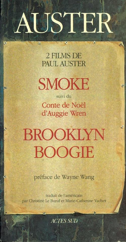 Smoke, suivi du conte de Noel d'Augie Wren et Brooklyn boogie