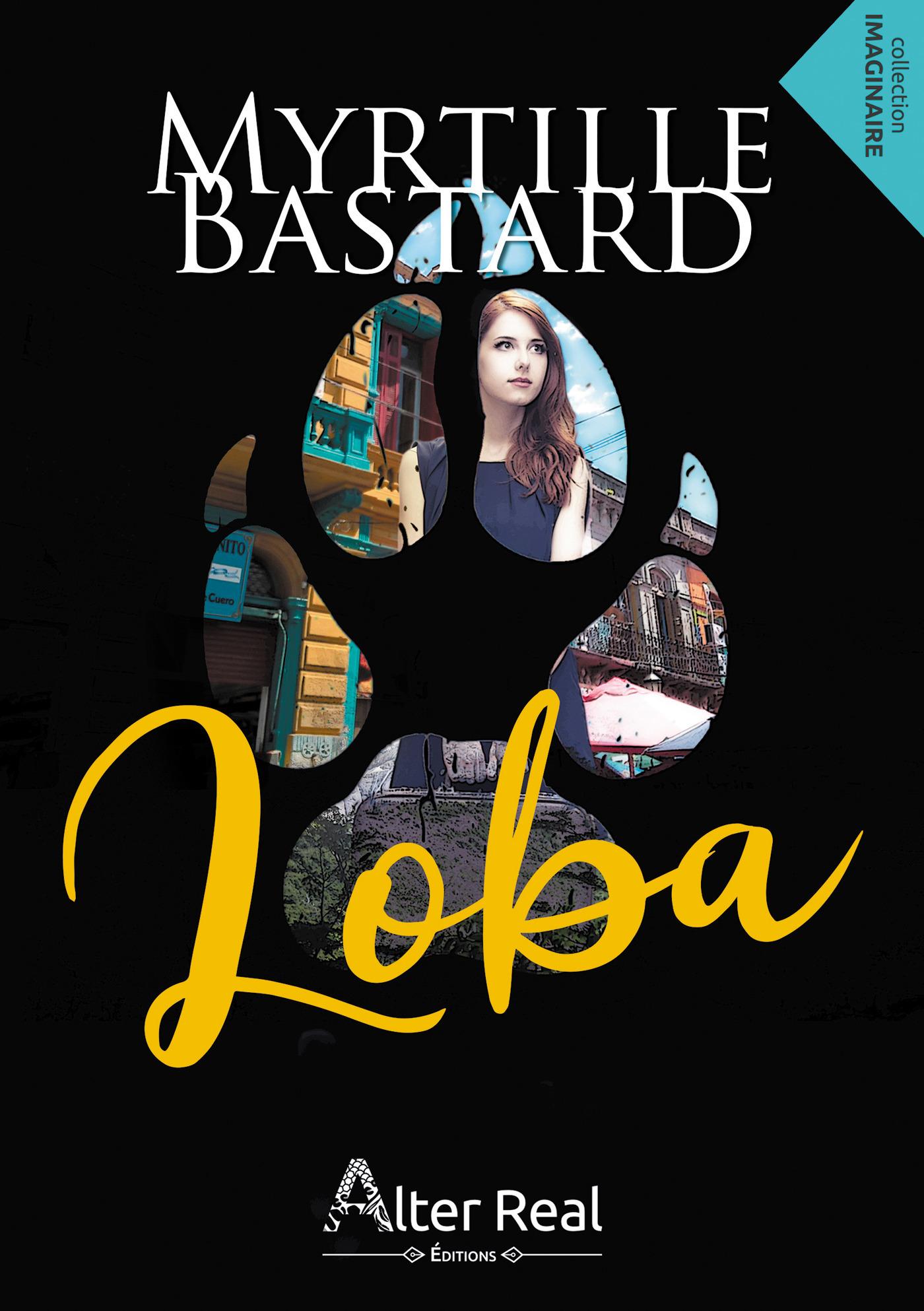 Loba  - Myrtille Bastard