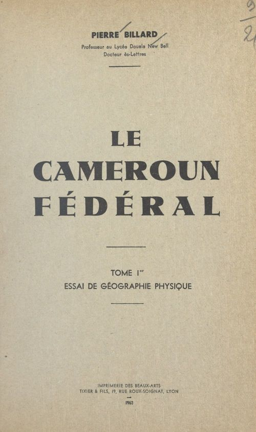 Le Cameroun fédéral (1)