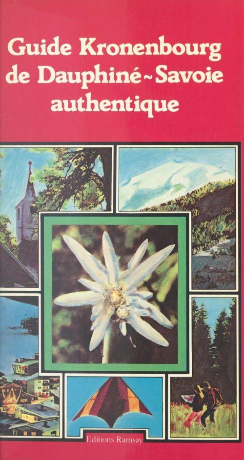 Guide Kronenbourg de Dauphiné-Savoie authentique