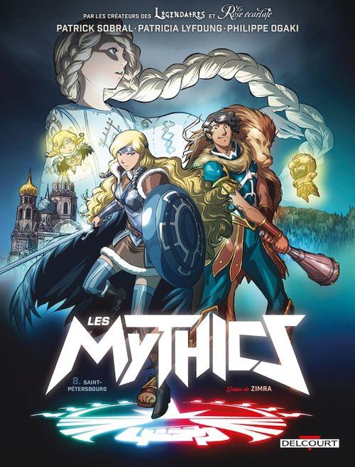 Les Mythics t.8 ; Saint-Pétersbourg