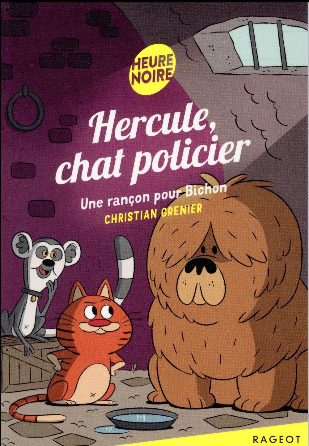 Hercule, chat policier T.5 ; une rançon pour bichon