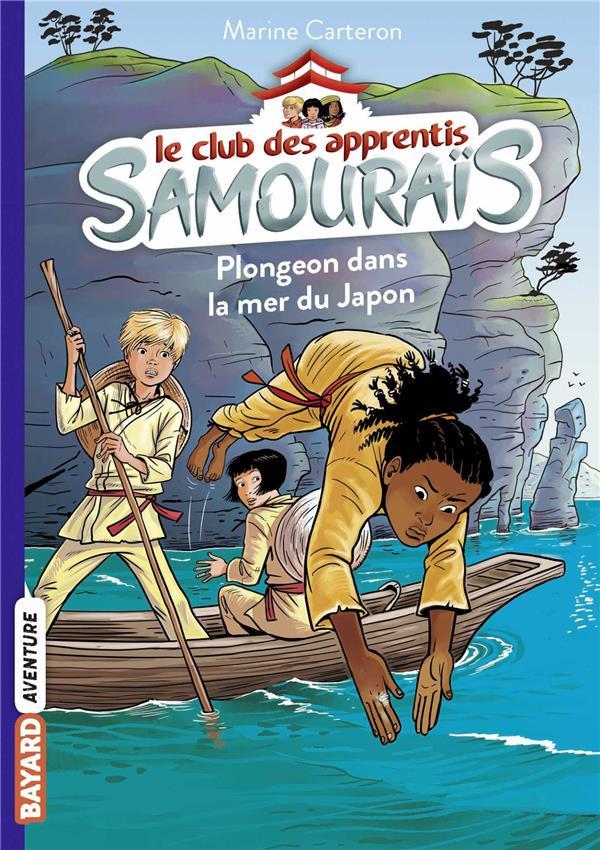 le club des apprentis samouraïs t.3 ; plongeon dans la mer du Japon