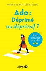 Ado : déprimé ou dépressif ? quand s'inquiéter pour votre ado