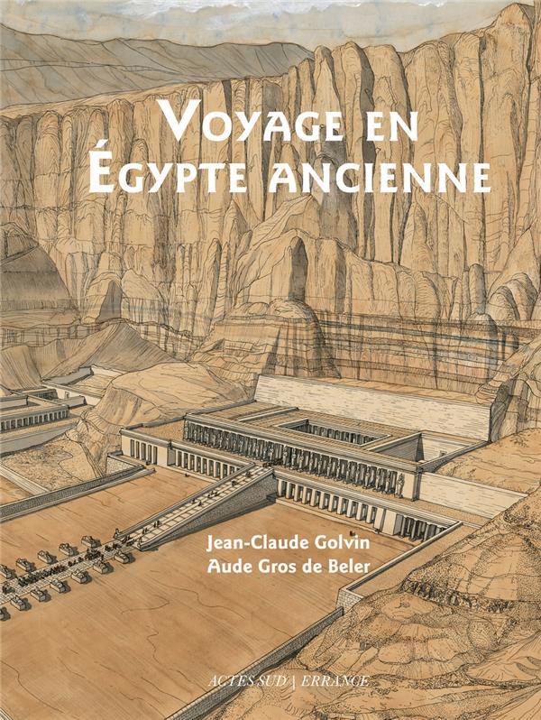 Voyage en Egypte ancienne (3e édition)