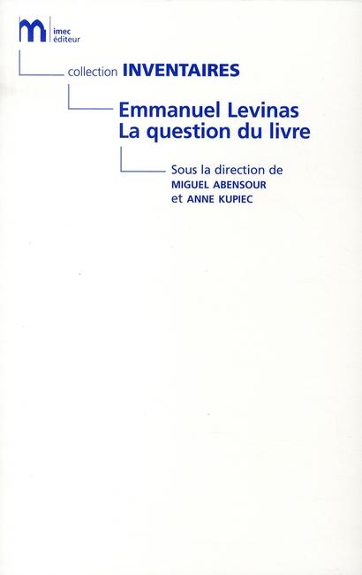Emmanuel Levinas, la question le livre