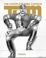 Tom of Finland ; the complete Kake comics