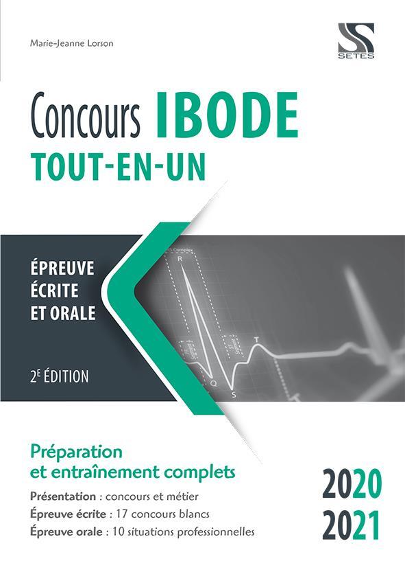 Concours IBODE ; épreuves écrite et orale ; tout-en-un ; préparation et entraînement complets (édition 2020/2021)