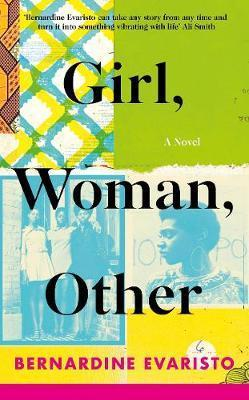 GIRL, WOMAN, OTHER - BOOKER PRIZE WINNER 2019