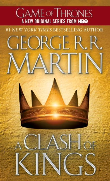 A Clash of Kings ; A Song of Ice and Fire 2