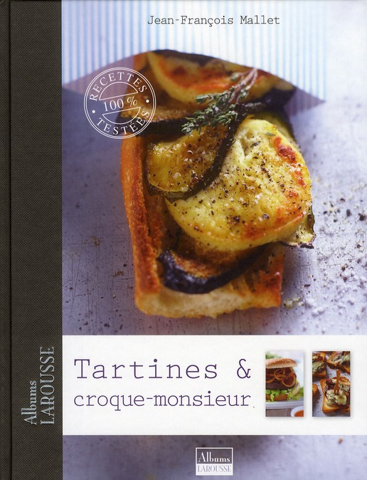 tartines, croque-monsieur