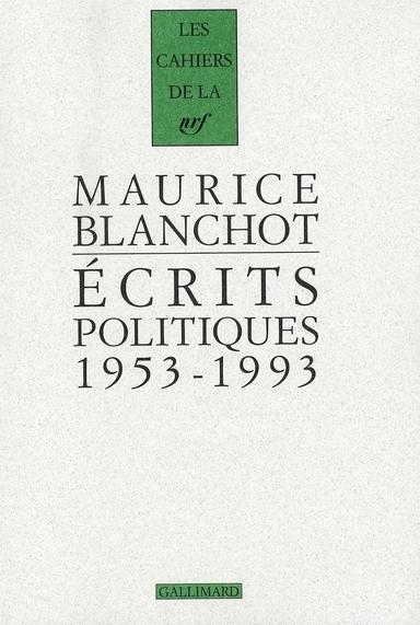 les cahiers de la NRF ; écrits politiques ; 1953-1993