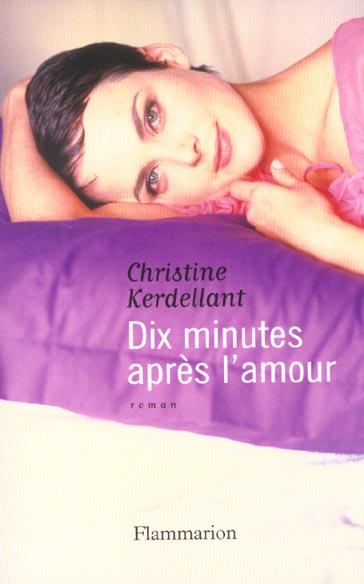 Dix minutes apres l'amour