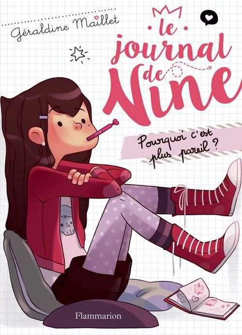 Le journal de Nine (Tome 1) - Pourquoi c'est plus pareil ?