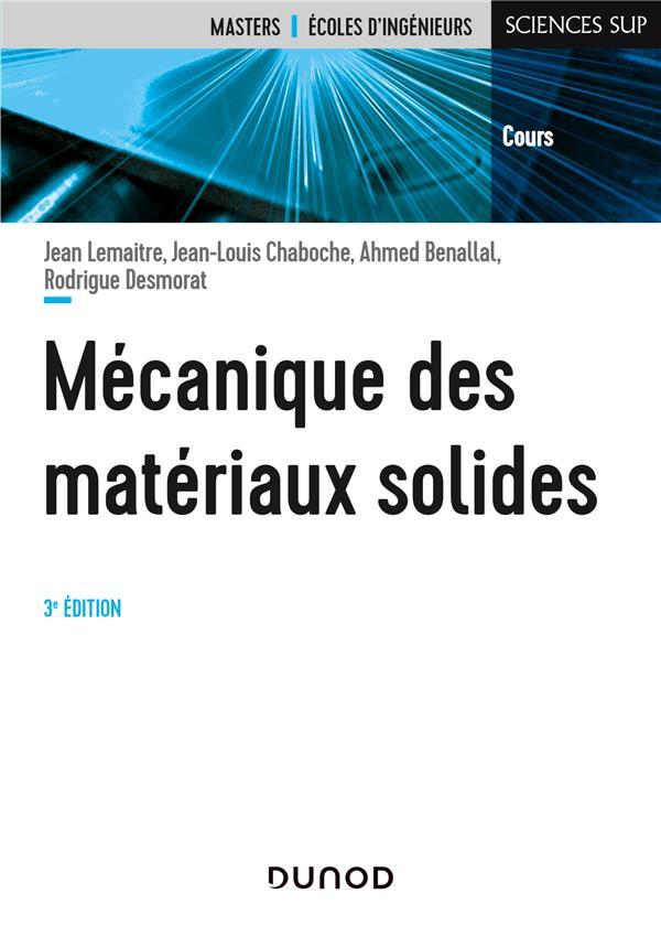 Mécanique des matériaux solides (3e édition)