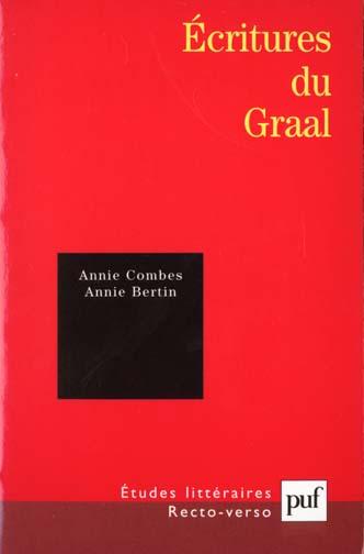 ETUDES LITTERAIRES ; écritures du Graal